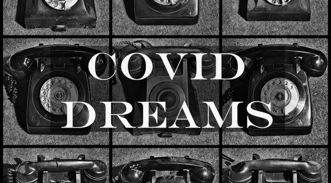 Covid dreams